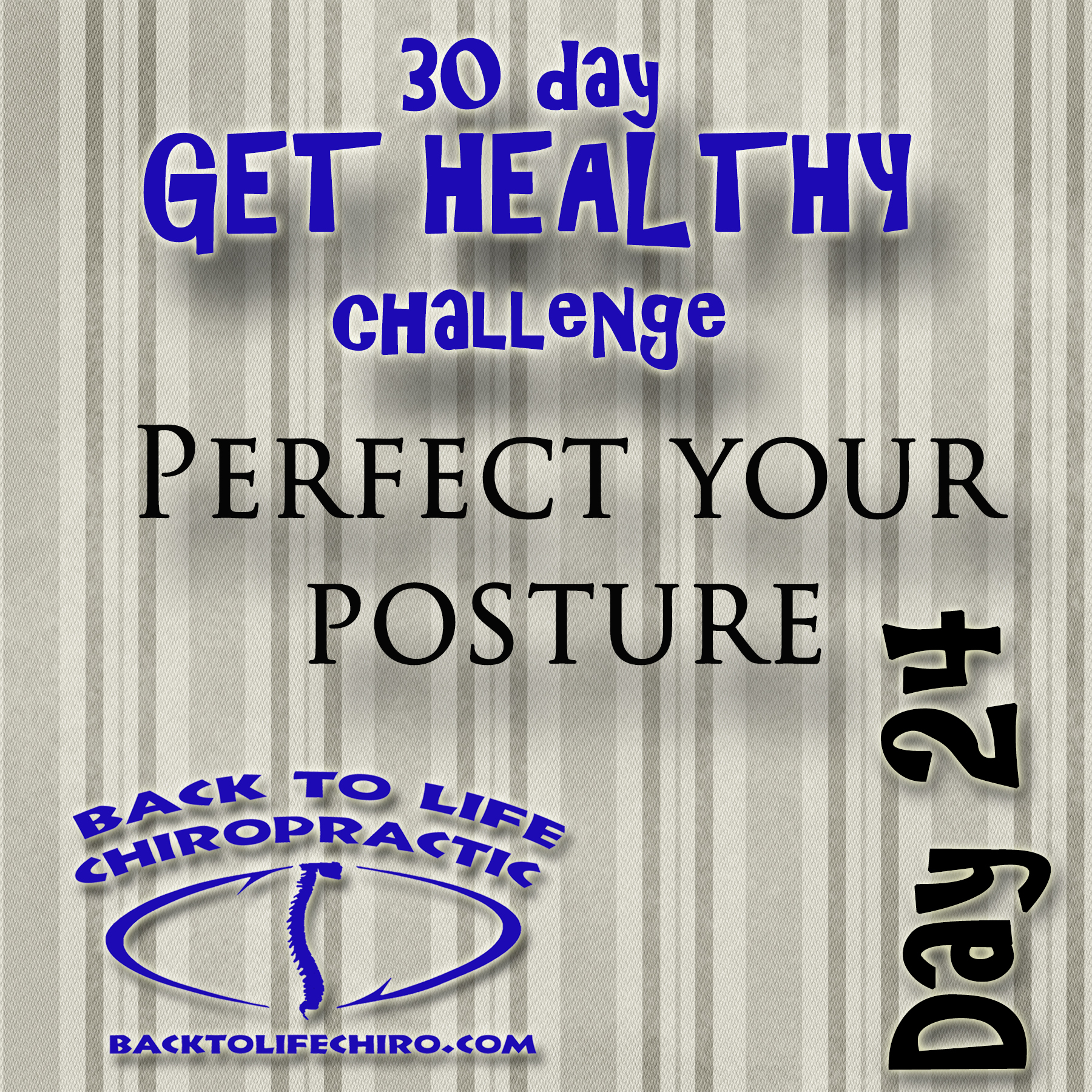 30 Day Get Healthy Challenge, Day 24